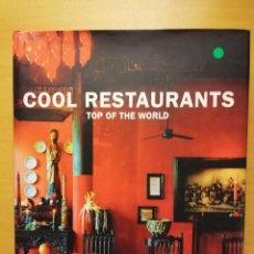 Libros de segunda mano: COOL RESTAURANTS TOP OF THE WORLD (TENEUES). Lote 147625926