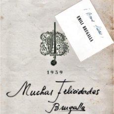 Libros de segunda mano: FELICITACION ASOCIACION BIBLIOFILOS,DEL MAESTRO ENCUADERNADOR EMILIO BRUGALLA,FIRMADA Y DEDICADA. Lote 147680658