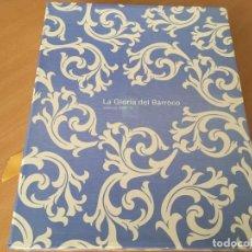 Libros de segunda mano: LA GLORIA DEL BARROCO. VALENCIA 2009-10. EN ESTUCHE ORIGINAL. Lote 148289570