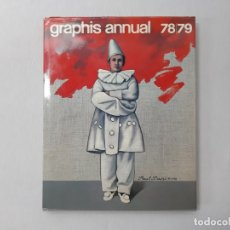 Libros de segunda mano: GRAPHIS ANNUAL, 78/79 - THE INTERNATIONAL ANNUAL OF ADVERTISING AND EDITORIAL GRAPHICS - ?. Lote 147417074