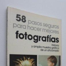 Libros de segunda mano - CINCUENTA Y OCHO PASOS SEGUROS PARA HACER BUENAS FOTOGRAFÍAS - SORIANO BAUTISTA, FRANCISCO - 148712570