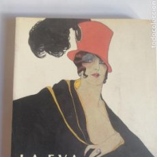 Libros de segunda mano: HISTORIA ARTE SIGLO XX LA EVA MODERNA ILUSTRACIÓN GRÁFICA ESPAÑOLA 1914 1935 CATÁLOGO. Lote 149803129