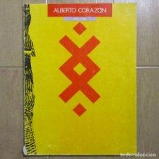 Libros de segunda mano: ALBERTO CORAZÓN. SEVILLA 1989 FUNDACIÓN LUIS CERNUDA. EDICIÓN LIMITADA. Lote 150009230