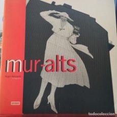 Libros de segunda mano: MUR-ALTS--ROGER VELAZQUEZ-FOTOGRAFIA-CATALOGO EXPOSICION SALA TANDEM-PUBLIVIA-1995. Lote 150049226