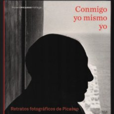 Libros de segunda mano: PICASSO RETRATOS FOTOGRÁFICOS CONMIGO EXP MUSEO MÁLAGA 2012 DORA MAAR CAPA PENN AVEDON RAY BRESSON. Lote 151155558