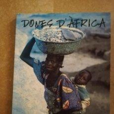 Libros de segunda mano: DONES D'ÀFRICA (FOTOGRAFIES DE CATI CLADERA) CASAL SOLLERIC. Lote 151470774