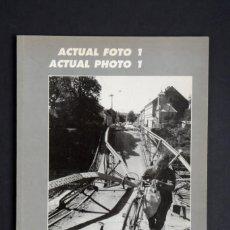 Libros de segunda mano: ACTUAL FOTO 1; ARTUAL, S.L. EDICIONES. Lote 151516134