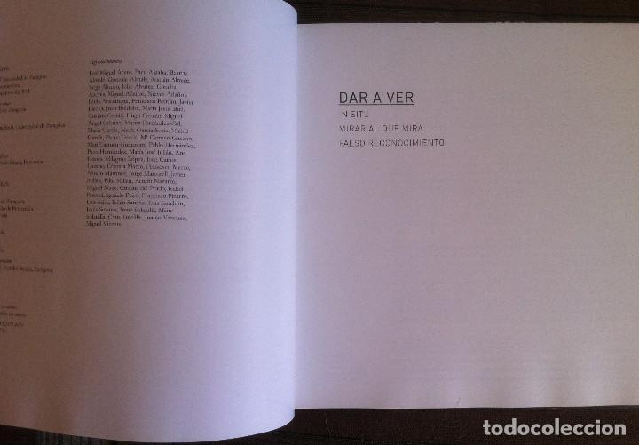 Libros de segunda mano: Dar a ver - Almalé Bondia - Catálogo Exposición. Paraninfo Universidad de Zaragoza 2011 - Foto 4 - 151667054