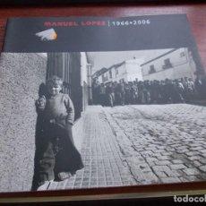 Libros de segunda mano: MANUEL LÓPEZ 1966-2006. OLLADAS-06 FESTIVAL DE FOTOGRAFÍA A CORUÑA. Lote 152016950