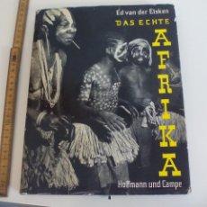Libros de segunda mano: DAS ECHTE AFRIKA, ED VAN DER ELSKEN. HOFFMANN UND CAMPE VERLAG 1959. AFRICA . FOTOGRAFIA. Lote 152379686