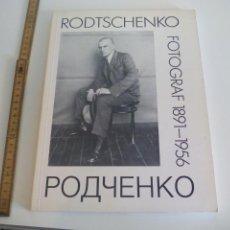 Libros de segunda mano: RODTSCHENKO FOTOGRAF 1891-1956. ARKANA VERLAG 1989. FOTOGRAFÍA.. Lote 152410530