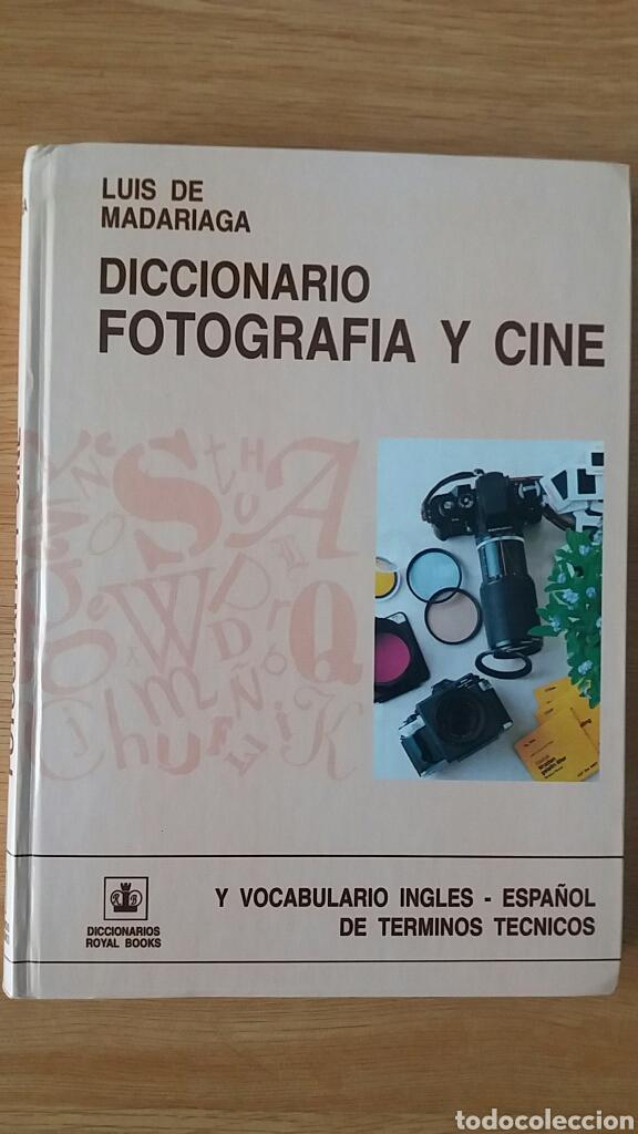 DICCIONARIO DE FOTOGRAFÍA Y CINE (Libros de Segunda Mano - Bellas artes, ocio y coleccionismo - Diseño y Fotografía)