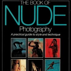 Libros de segunda mano - Libro The book of nude photography - Michael Boys - fotografía erótica glamour - 152762278