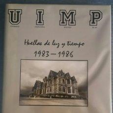 Libros de segunda mano: HUELLAS DE LUZ Y TIEMPO.1983-1968. JUAN ANTONIO RODRÍGUEZ. CON AUTOGRAFO.. Lote 153196956