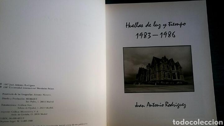 Libros de segunda mano: Huellas de luz y tiempo.1983-1968. Juan Antonio Rodríguez. CON AUTOGRAFO. - Foto 4 - 153196956