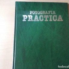 Libros de segunda mano: FOTOGRAFÍA PRACTICA. TÉCNICA ESPECIALIZADA. TOMO 4 - EDICIONES NUEVA LENTE. Lote 153548982