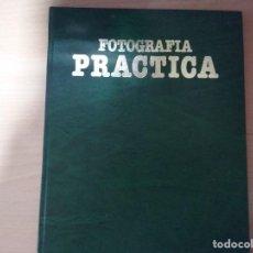 Libros de segunda mano: FOTOGRAFÍA PRACTICA. TEMÁTICA ELEMENTAL (NUEVA LENTE) (TAPA DURA). Lote 153563322
