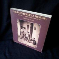 Libros de segunda mano: PUBLIO LOPEZ MONDEJAR - LAS FUENTES DE LA MEMORIA - LUNWERG 1989. Lote 154421438