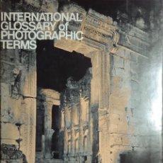 Libros de segunda mano: INTERNATIONAL GLOSSARY OF PHOTOGRAPHIC TERMS = GLOSARIO DE TE?RMINOS FOTOGRA?FICOS. KODAK, 1973.. Lote 155442034
