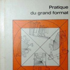 Libros de segunda mano: PRATIQUE DU GRAND FORMAT / NIKOLAUS KARPF. MUNICH : GROSSBILD-TECHNIK, 1973. CON FOLLETO DE SINAR F. Lote 155442866