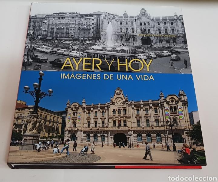 AYER Y HOY - IMAGENES DE UNA VIDA - ARM06 (Libros de Segunda Mano - Bellas artes, ocio y coleccionismo - Diseño y Fotografía)