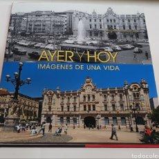Libros de segunda mano: AYER Y HOY - IMAGENES DE UNA VIDA - ARM06. Lote 155525500