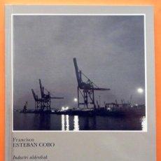 Libros de segunda mano - PAISAJES INDUSTRIALES - FRANCISCO ESTEBAN COBO - MUSEO VASCO - 1986 - NUEVO - 155713878
