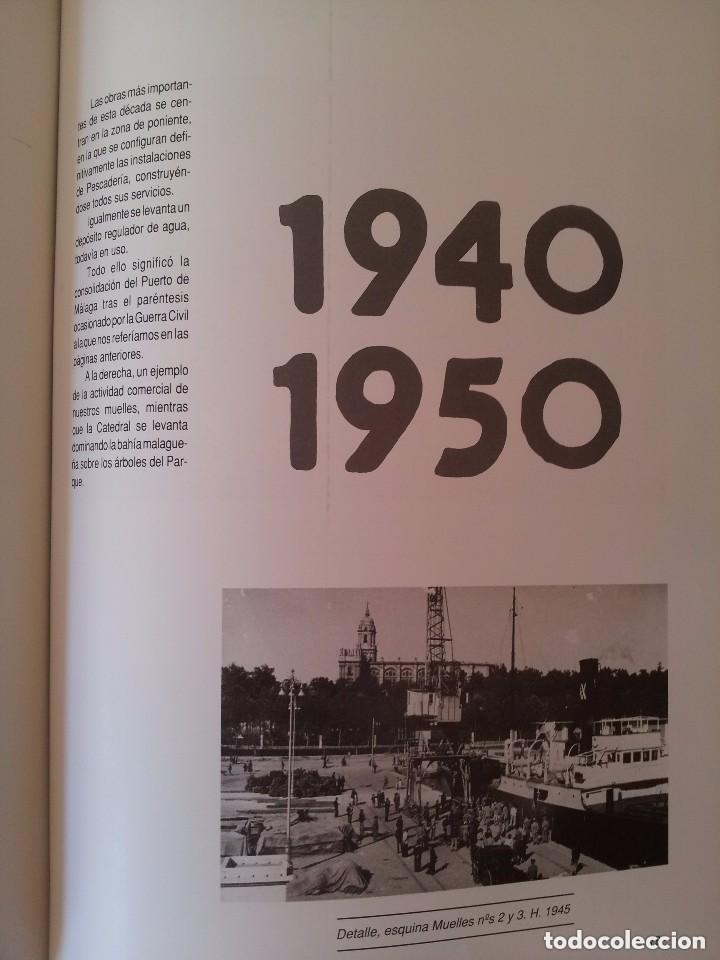 Libros de segunda mano: UN PUERTO LLAMADO MALAGA - FOTOGRAFIAS PARA UNA HISTORIA (1850-1990) - CON MAPA DESPLEGABLE - 1990 - Foto 3 - 155718646