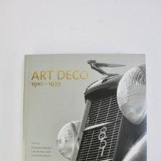 Libros de segunda mano: L-3761 .ART DECO 1910-1939.POR CHARLOTTE & TIM BENTON , CHISLAINE WOOD.ED V&A .AÑO 2003.. Lote 155731566