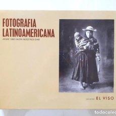 Libros de segunda mano - FOTOGRAFÍA LATINOAMERICANA DESDE 1860 HASTA NUESTROS DÍAS / EDICIONES EL VISO 1982 - 155742894