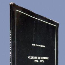 Gebrauchte Bücher - MUJERES DE OCTUBRE (1976-1977). JOSE CALVO NOVELL. J.C. N.. 1978. - 155784978