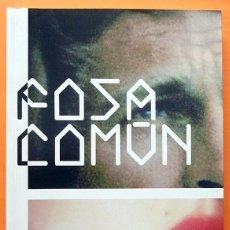 Libros de segunda mano: RAFA SENDIN: FOSA COMÚN - CATÁLOGO DE EXPOSICIÓN - MUSEO DA2 - 2007 - NUEVO. Lote 156732378
