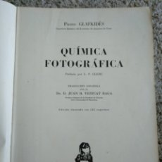 Libros de segunda mano: QUÍMICA FOTOGRÁFICA. PIERRE GLAFKIDÈS. CLERC. ILUSTRADA 142 ESQUEMAS. VERICAT. ED OMEGA 1953. Lote 156998341