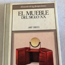 Libros de segunda mano: EL MUEBLE DEL SIGLO XX. ART DECO-EDITORIAL PLANETA AGOSTINI.. Lote 157035012