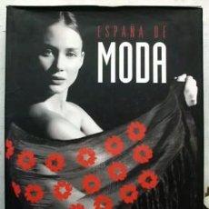 Libros de segunda mano: ESPAÑA DE MODA. - A-MOD-386. Lote 157066810