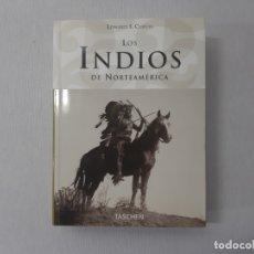 Libros de segunda mano: TITLE: INDIOS DE NORTEAMERICA LOS 0105042 POR EDWARD CURTIS (2005) - CURTIS, EDWARD. Lote 157215542