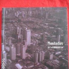 Libros de segunda mano: MUNTADAS EN LATINOAMERICA - PAULINA VARAS ALARCON - 1ª ED. 2009 - TIRADA DE 500 EJEMPLARES.. Lote 157875078