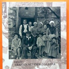 Libros de segunda mano: EULALIA ABAITUA: LA FAMILIA - CATÁLOGO DE EXPOSICIÓN - MUSEO VASCO - 2009 - NUEVO. Lote 188559115