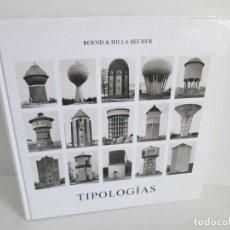 Libros de segunda mano: BERND & HILLA BECHER. TIPOLOGIAS. FUNDACION TELEFONICA 2003. VER FOTOGRAFIAS. Lote 158400530