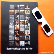 Libros de segunda mano: EULALIA ABAITUA: ESTEREOSKOPIAK 16 + 16 - CATÁLOGO DE EXPOSICIÓN - GAFAS 3D - MUSEO VASCO-2016-NUEVO. Lote 158968770