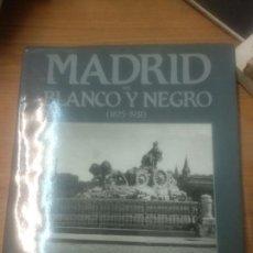 Libros de segunda mano: MADRID EN BLANCO Y NEGRO ( 1875 - 1931 ). JUAN MIGUEL SÁNCHEZ / MANUEL DURÁN. ESPASA CALPE.. Lote 159585326