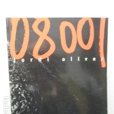 Libros de segunda mano: JORDI OLIVER 0800/. Lote 159604834