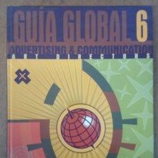 Libros de segunda mano: GUIA GLOBAL 6 ADVERTISING & COMMUNICATION ART DIRECTORS + PREMIOS LAUS 94 (ADG-FAD) COMO NUEVO. Lote 159654518