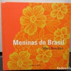Libros de segunda mano: MENINAS DO BRASIL (EM PORTUGUESE DO BRASIL) (PORTUGUÉS BRASILEÑO) PASTA BLANDA – 2002 DE MARI STOCKL. Lote 159718878