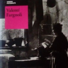 Libros de segunda mano: GIRONA FOTOGRAFS VALENTI FARGNOLI 2010. Lote 159998050