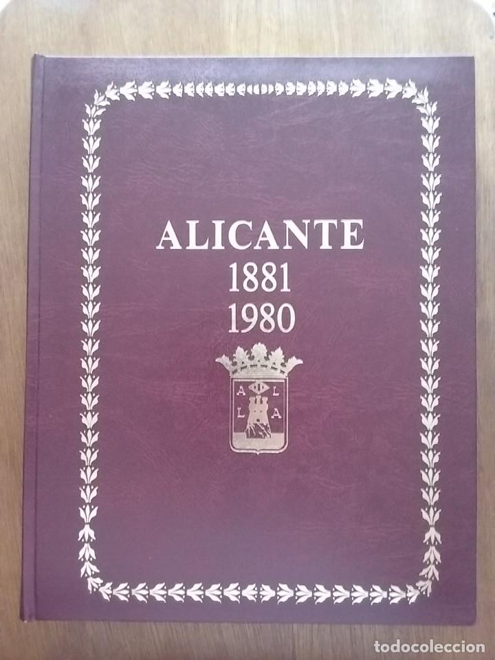 ALICANTE 1881 1980, JUAN LUIS ROMAN DEL CERRO, LA MEMORIA COLECTIVA, CAJA DE AHORROS PROVINCIAL 1984 (Libros de Segunda Mano - Bellas artes, ocio y coleccionismo - Diseño y Fotografía)