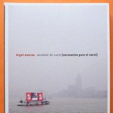 Libros de segunda mano: ÁNGEL MARCOS: ALREDEDOR DEL SUEÑO (ESCENARIOS PARA EL VACÍO) -CATÁLOGO DE EXPOSICIÓN-MAC -2011-NUEVO. Lote 160313694