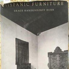 Livres d'occasion: HISPANIC FURNITURE, GRACE HARDENDORFF BURR, MOBILIARIO HISPANICO. Lote 160360202