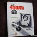 Libros de segunda mano: LA FOTOGRAFIA ES FACIL: EL LABORATORIO. Lote 160669466