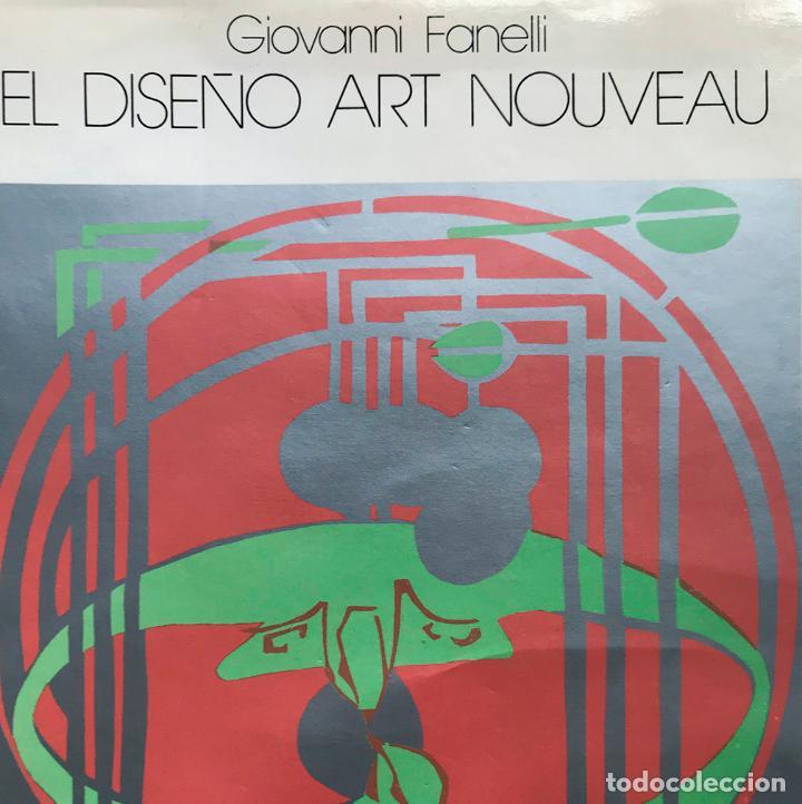 EL DISEÑO ART NOUVEAU - GIOVANNI FANELLI (Libros de Segunda Mano - Bellas artes, ocio y coleccionismo - Diseño y Fotografía)